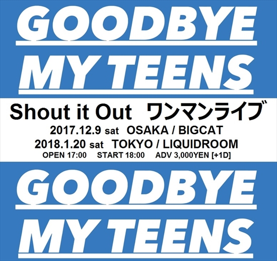 Shout it Out ワンマンライブ「GOODBYE MY TEENS」