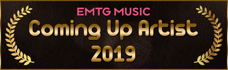 "EMTG MUSIC ""Coming Up Artist 2019"""