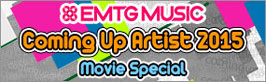 "EMTC MUSIC ""Coming Up Artist 2015"""