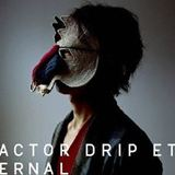 4th EP 「ACTOR / DRIP / ETERNAL」