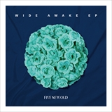 FIVE NEW OLD「WIDE AWAKE EP」