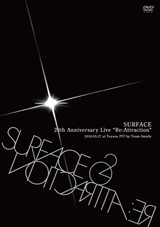 SURFACE 20th Anniversary Live 「Re:Attraction」(LIVE DVD+LIVE CD)