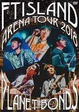 [DVD]FTISLAND Arena Tour 2018-PLANET BONDS-at NIPPON BUDOKAN