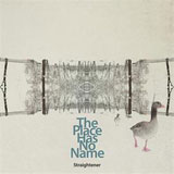 The Place Has No Name(初回限定盤)[CD+DVD]