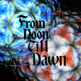 From Noon Till Dawn(初回盤)
