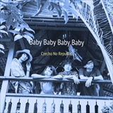 Distribution limited 『Baby Baby Baby Baby』