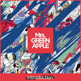 Mrs. GREEN APPLE『Introduction』(LIVE会場限定CD)