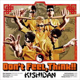 Don't Feel,Think!! [CD+DVD]