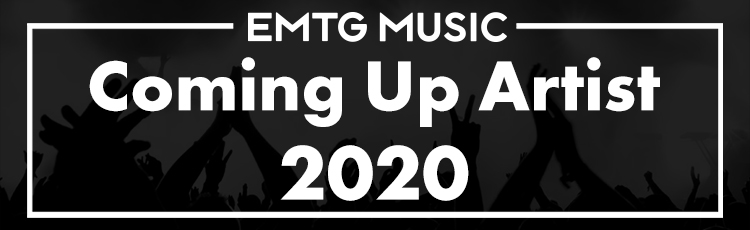 "EMTG MUSIC ""Coming Up Artist 2020"""